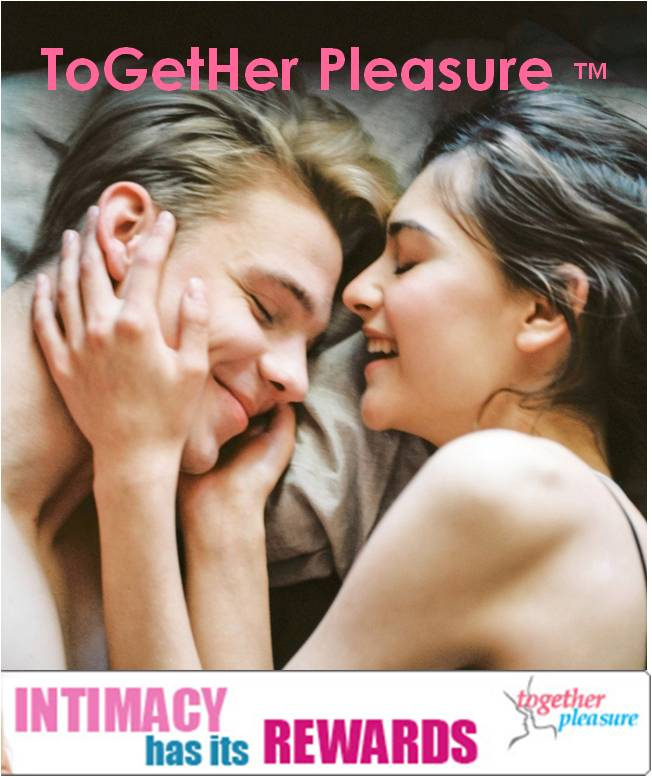 ToGetHer Pleasure intimacy has its rewards